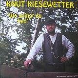 echange, troc Knut Kiesewetter - Wo Geihst du Hen