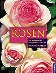 Das Kosmos Handbuch Rosen: Die besten...