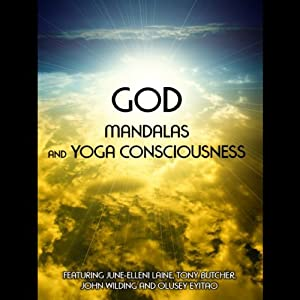 God, Mandalas & Yoga Consciousness | [June Eleni-Lane]