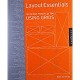 Layout Essentials: 100 Design Principles for Using Gridsby Beth Tondreau