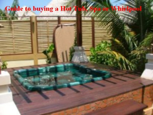 Guide to buying a Hot Tub, Spa or Whirlpool