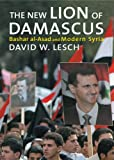 img - for The New Lion of Damascus: A Social Transformation book / textbook / text book