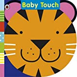 Baby Touch: Tickly Tiger Rattle Book Justine Swain-Smith