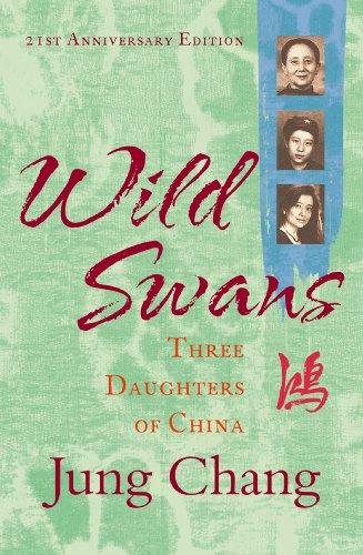 chang, jung - Wild Swans: Three Daughters of China