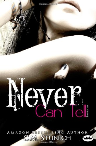 Never Can Tell (Never Too Late (Never Say Never)) (Volume 1)