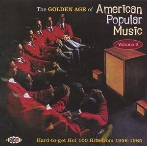 Golden Age of American Popular Music Vol 2