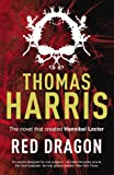 Red Dragon: (Hannibal Lecter) Thomas Harris