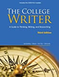 The College Writer: A Guide to Thinking, Writing, and Researching, 2009 MLA Update Edition (0495803413) by VanderMey, Randall