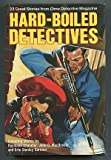 Hard-Boiled Detectives: 23 Great Stories from Dime Detective Magazine (0517060094) by Greenberg, Martin H.