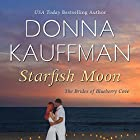 Starfish Moon Audiobook by Donna Kauffman Narrated by Amanda Ronconi
