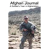 Afghan Journal: A Soldier's Year In Afghanistan ~ Jeff Courter
