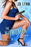 The Hitwoman and the 7 Cops (Confessions of a Slightly Neurotic Hitwoman)