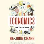 Economics: The User's Guide | Ha-Joon Chang