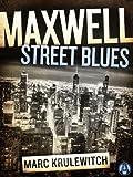Maxwell Street Blues (Jules Landau Mystery)