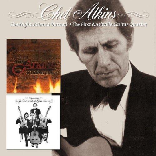 Chet Atkins - The Night Atlanta Burned / The First Nashville Guitar Quartet - Zortam Music