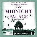 The Midnight Palace Hörbuch von Carlos Ruiz Zafon Gesprochen von: Dan Stevens