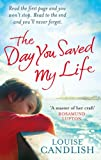 Louise Candlish The Day You Saved My Life