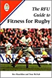 The RFU Guide to Fitness for Rugby (0713649240) by Hazeldine, Rex