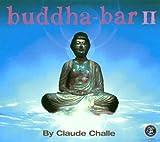 echange, troc Claude Challe - Buddha Bar Vol. 2