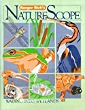 Wading into Wetlands (Ranger Rick's Naturescope Series)