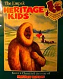img - for The Empak Heritage Kids: Kumi & Chanti Tell the Story of Matthew Henson (An Empak