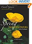 Spring Wildflowers of the Northeast:...
