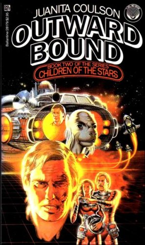 Outward Bound: (#2) (Children of the Stars, Book 2), JUANITA COULSON