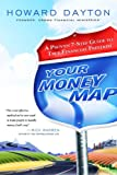 Your Money Map: A Proven 7-Step Guide to True Financial Freedom (0802468683) by Dayton, Howard