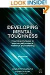 Developing Mental Toughness: Coaching...