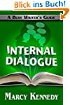 Internal Dialogue (Busy Writer's Guid...