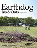Earthdog Ins & Outs, 2nd Edition