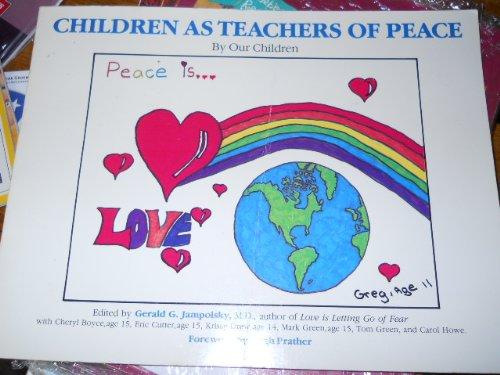 Children as Teachers of Peace, Gerald G. Jampolsky