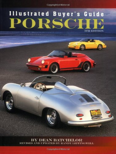 Illustrated Buyer's Guide Porsche: 5th edition PDF