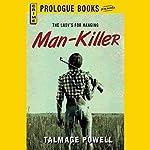 Man-Killer   Talmage Powell