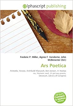 ars poetica by archibald macleish essay Aristotle's poetics and horace's ars poetica are commonly considered to  (us) , archibald macleish (us), and rafael felipe oteriño (argentina)  it in his 1766  study laocoon, an essay on the limits of painting and poetry.