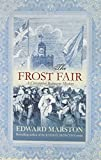 The Frost Fair (0749006382) by Marston, Edward