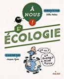 """Afficher """"A nous l'écologie"""""""