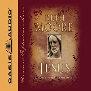 Jesus: 90 Days With the One and Only | [Beth Moore]