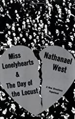 Miss Lonelyhearts: And the Day of the Locust