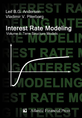 Interest Rate Modeling. Volume 2: Term Structure Models (Interest Rate Modeling compare prices)