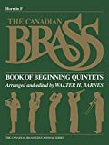 img - for The Canadian Brass Book of Beginning Quintets: French Horn book / textbook / text book