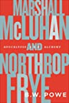 Marshall McLuhan and Northrop Frye: A...