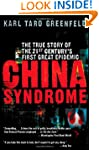 China Syndrome: The True Story of the...