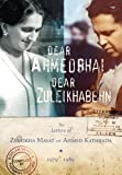 img - for Dear Ahmedbhai, Dear Zuleikabehn: The Letters of Zuleikha Mayat and Ahmed Kathrada, 1979-1989 book / textbook / text book