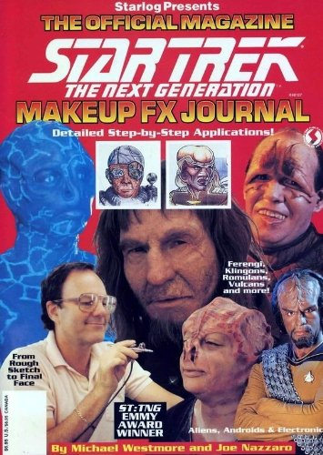 Authentic THE OFFICIAL Star Trek The Next Generation MAGAZINE MAKEUP FX JOURNAL - Detailed Step-by Step Applications - Ferengi, Klingons, Romulans, Vulcans and more! From rough sketch to final face! ST:TNG Emmy Award Winner- 90 full color pages.