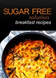 Sugar-Free Solution - Breakfast recipes