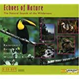 ECHOES OF NATURE: The Natural Sounds Of The Wilderness, Part 1 (5 CDs) ~ Echoes Of Nature...