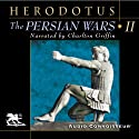 The Persian Wars, Volume 2 (       UNABRIDGED) by  Herodotus Narrated by Charlton Griffin