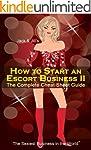 How to Start an Escort Business II -...