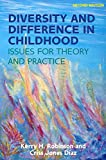 img - for Diversity and Difference in Childhood: Issues for Theory and Practice book / textbook / text book